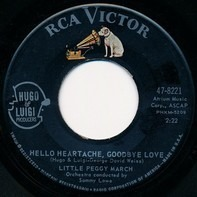 Peggy March - Hello Heartache, Goodbye Love