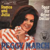 Peggy March - Romeo und Julia / Spar dir deine Dollar