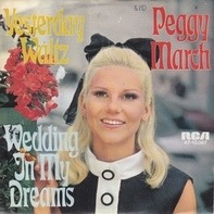 Peggy March - Yesterday Waltz / Wedding In My Dreams