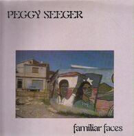 Peggy Seeger - Familiar Faces