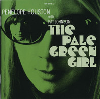 Penelope Houston with Pat Johnson - The Pale Green Girl