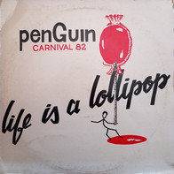 Penguin - Life Is A Lollipop