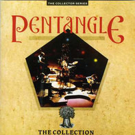 Pentangle - The Collection