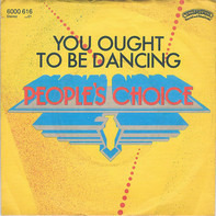 People's Choice - You Ought To Be Dancin' / My Feet Won't Move, But My Shoes Did The Boogie