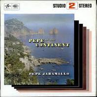 Pepe Jaramillo - Pepe On The Continent