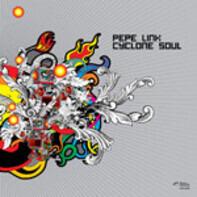 Pepe Link - Cyclone Soul
