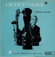 Pepper Adams - Critics' Choice