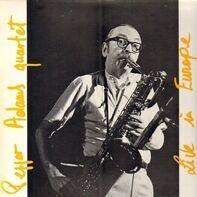 Pepper Adams Quartet - Live In Europe