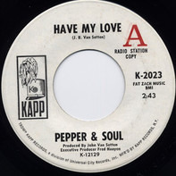 Pepper & Soul - Have My Love