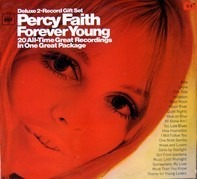 Percy Faith - Forever Young:  20 All-Time Great Recordings In One Great Package
