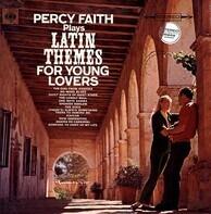 Percy Faith - Percy Faith Plays Latin Themes For Young Lovers