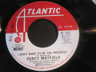 Percy Mayfield - I Don't Want To Be The President