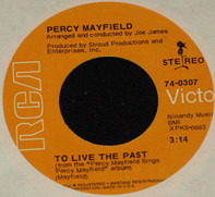 Percy Mayfield - To Live The Past / A Lying Woman (Not Trustworthy)
