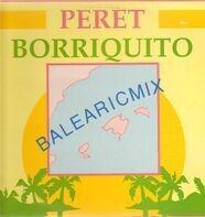 Peret - Borriquito (Balearicmix)