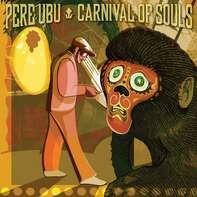 Pere Ubu - Carnival Of Souls (gold Vinyl)