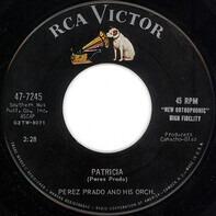 Perez Prado And His Orchestra - Patricia / Why Wait