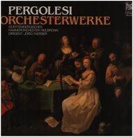 Pergolesi - Jörg Faerber w/ Württembergisches Kammerorch. - Orchesterwerke