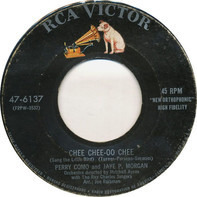 Perry Como And Jaye P. Morgan - Chee Chee-Oo Chee (Sang The Little Bird) / Two Lost Souls