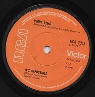 Perry Como - It's Impossible / Long Life, Lots Of Happiness