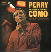 Perry Como - The Shadow Of Your Smile