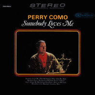 Perry Como - Somebody loves me