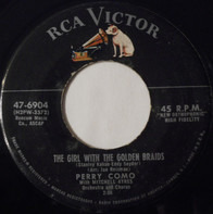 Perry Como - The Girl With The Golden Braids / My Little Baby