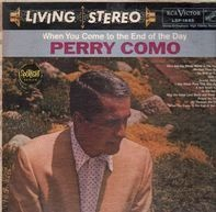 Perry Como - When You Come to the End of the Day