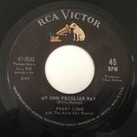 Perry Como With The Anita Kerr Quartet - My Own Peculiar Way / Dream On Little Dreamer