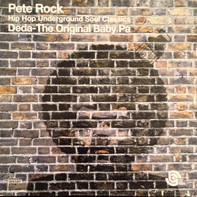 Pete Rock , Deda - The Original Baby Pa