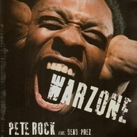 Pete Rock Featuring Dead Prez - Warzone