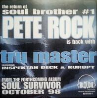 Pete Rock Featuring Inspectah Deck & Kurupt - tru master