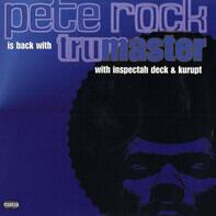 Pete Rock - Trumaster