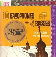 Pete Rugolo And His Orchestra - 10 Saxophones and 2 Basses