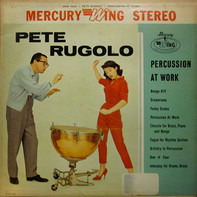 Pete Rugolo - Percussion at Work