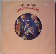 Pete Seeger - Circles & Seasons