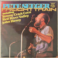 Pete Seeger - Freight Train