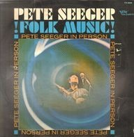 Pete Seeger - In Person