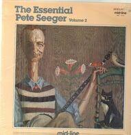 Pete Seeger - The Essential Pete Seeger Volume 2