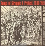 Pete Seeger - Songs Of Struggle & Protest: 1930-1950