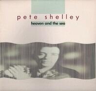 Pete Shelley - Heaven And The Sea