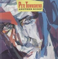 Pete Townshend - Another Scoop