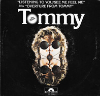 Pete Townshend / Roger Daltrey - Overture From Tommy / Listening To You / See Me, Feel Me