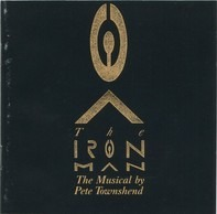 Pete Townshend - The Iron Man (The Musical By Pete Townshend)