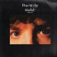 Pete Wylie - Sinful!