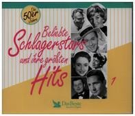 Peter Alexander / Freddy Quinn a.o. - Beliebte Schlagerstars Und Ihre Größten Hits 1 - Die 50er Jahre