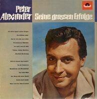 Peter Alexander - Seine Großen Erfolge