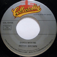 Peter Brown - Dance With Me / You Should Do It