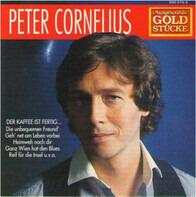 Peter Cornelius - Ausgewählte Goldstücke
