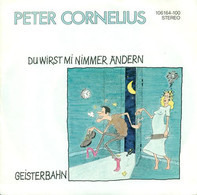 Peter Cornelius - Du Wirst Mi Nimmer Ändern