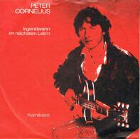 Peter Cornelius - Irgendwann Im Nächsten Leb'n